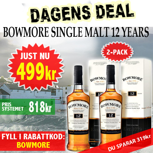 499kr 2 flaskor Bowmore 12 years